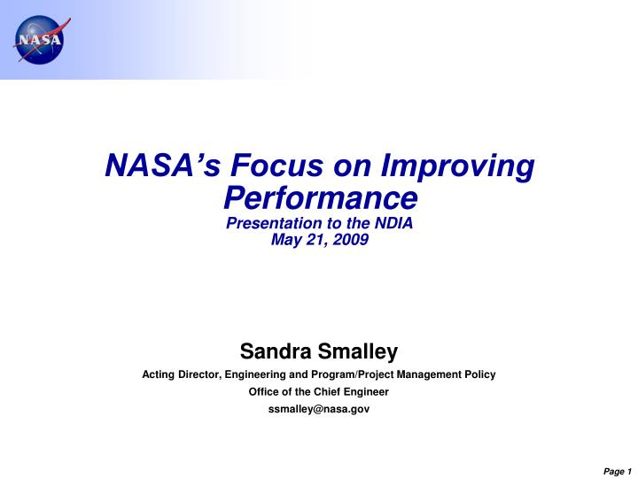nasa s focus on improving performance presentation to the ndia may 21 2009 n.