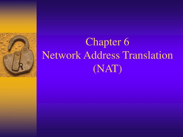 chapter 6 network address translation nat n.