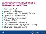 examples of practices used by american job centers
