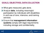 goals objectives data collection