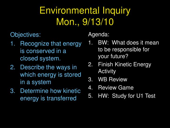 Ppt Environmental Inquiry Mon 91310 Powerpoint Presentation