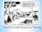 equity culturally responsive teaching