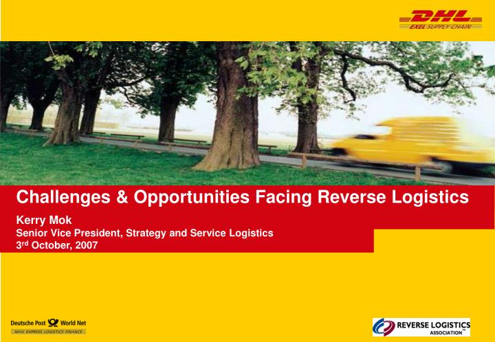 challenges opportunities facing reverse logistics n.