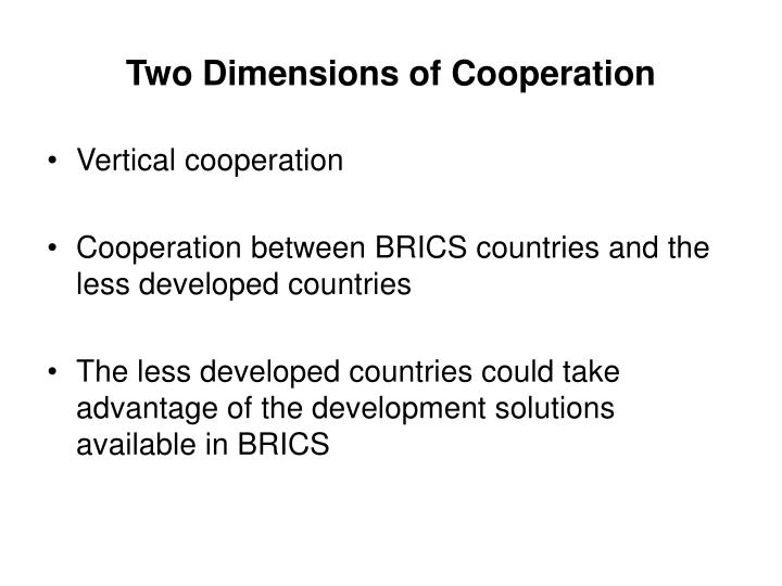 Two Dimensions of Cooperation