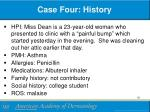 case four history