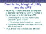 diminishing marginal utility and the mrs