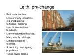 leith pre change