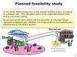 planned feasibility study