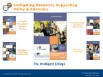 instigating research supporting policy advocacy