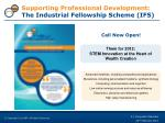 supporting professional development the industrial fellowship scheme ifs