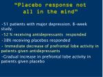 placebo response not all in the mind