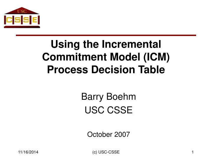 using the incremental commitment model icm process decision table n.