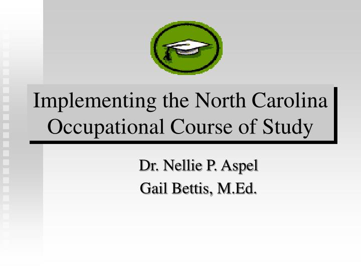 implementing the north carolina occupational course of study n.