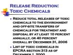 release reduction toxic chemicals