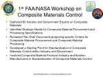 1 st faa nasa workshop on composite materials control