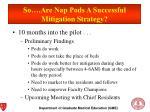 so are nap pods a successful mitigation strategy