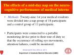 the effects of a mid day nap on the neuro cognitive performance of medical interns