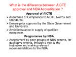 what is the difference between aicte approval and nba accreditation