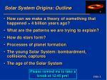 solar system origins outline
