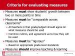 criteria for evaluating measures