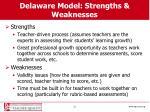 delaware model strengths weaknesses