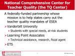 national comprehensive center for teacher quality the tq center
