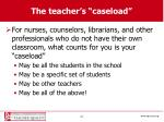 the teacher s caseload