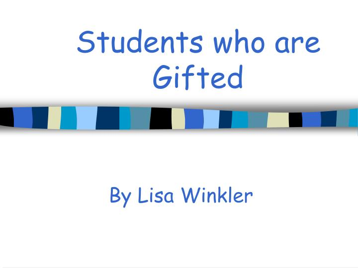 students who are gifted n.
