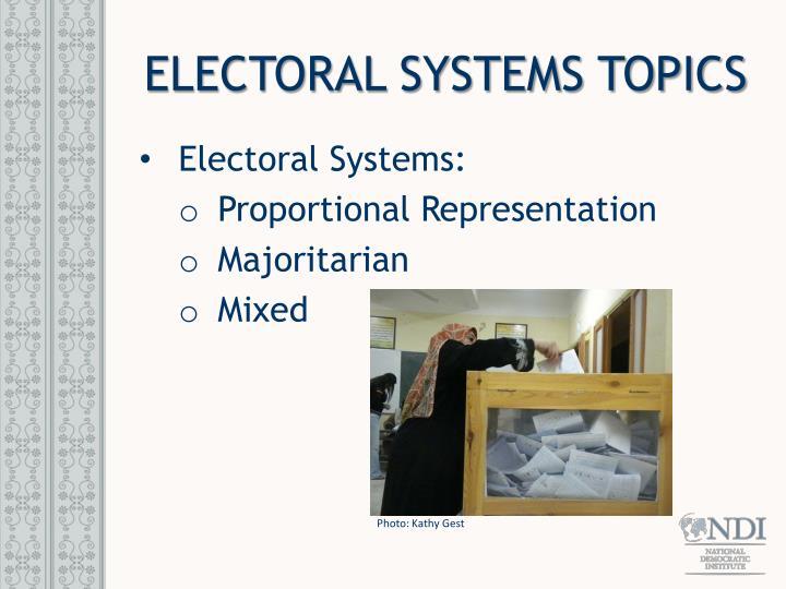 ELECTORAL SYSTEMS TOPICS