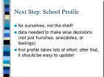 next step school profile