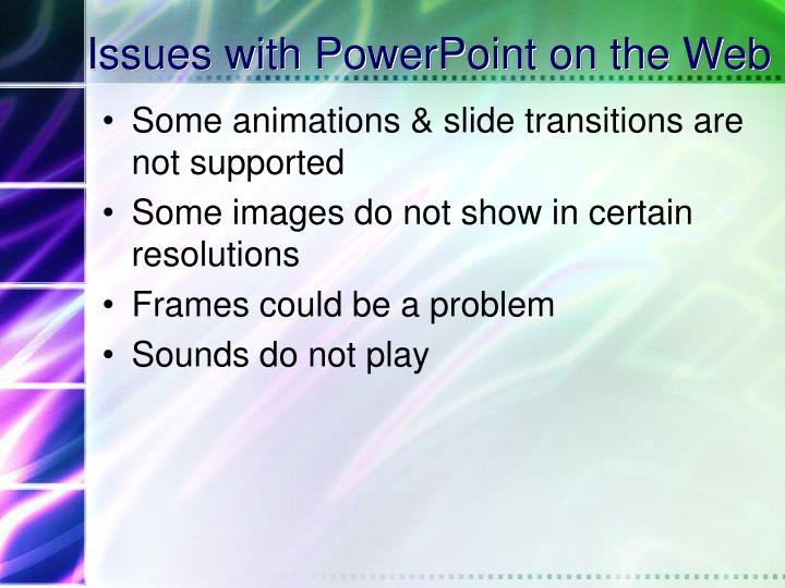 Issues with PowerPoint on the Web