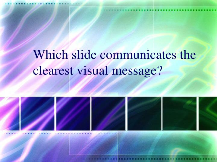 Which slide communicates the