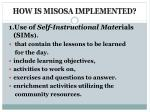 how is misosa implemented