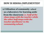 how is misosa implemented1