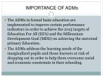 importance of adms