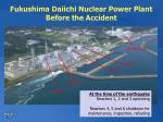 fukushima daiichi nuclear power plant before the accident