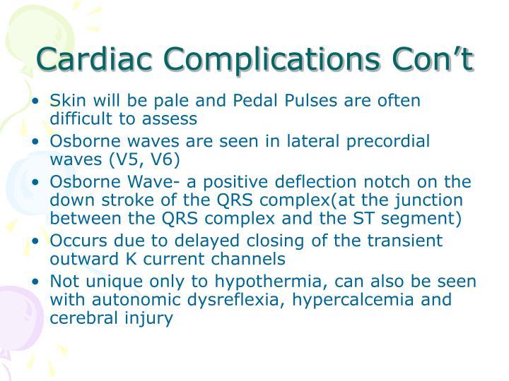 Cardiac Complications Con't