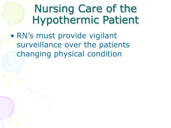 Nursing Care of the Hypothermic Patient