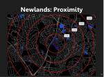 newlands proximity