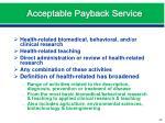 acceptable payback service