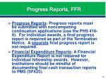 progress reports ffr