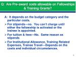 q are pre award costs allowable on fellowships training grants