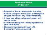 termination notice phs 416 7