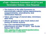 xtrain electronic submission of 2271s and termination notices now required