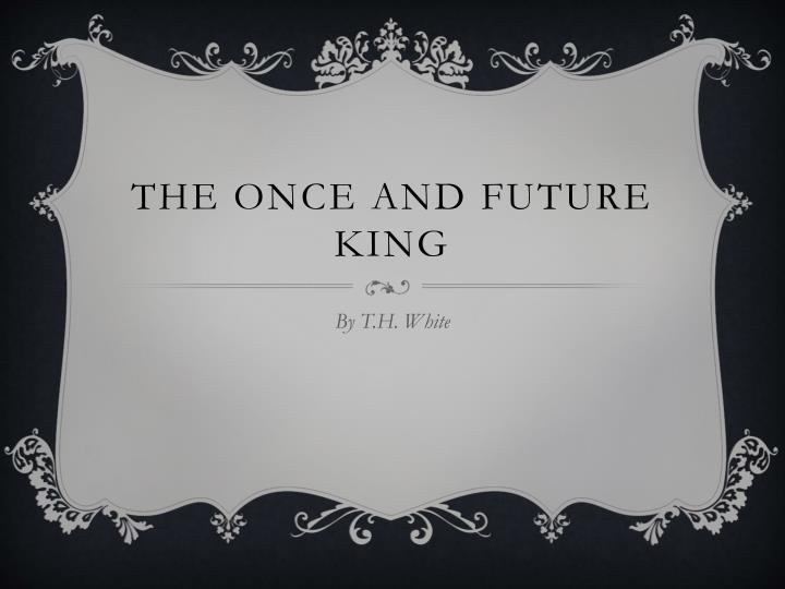 the once and future king n.