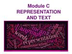 module c representation and text