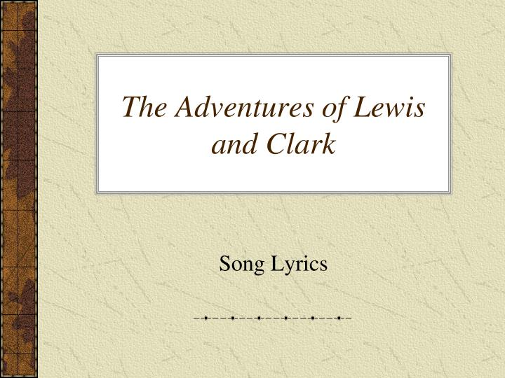 the adventures of lewis and clark n.