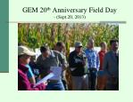 gem 20 th anniversary field day sept 20 20132