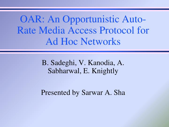 oar an opportunistic auto rate media access protocol for ad hoc networks n.
