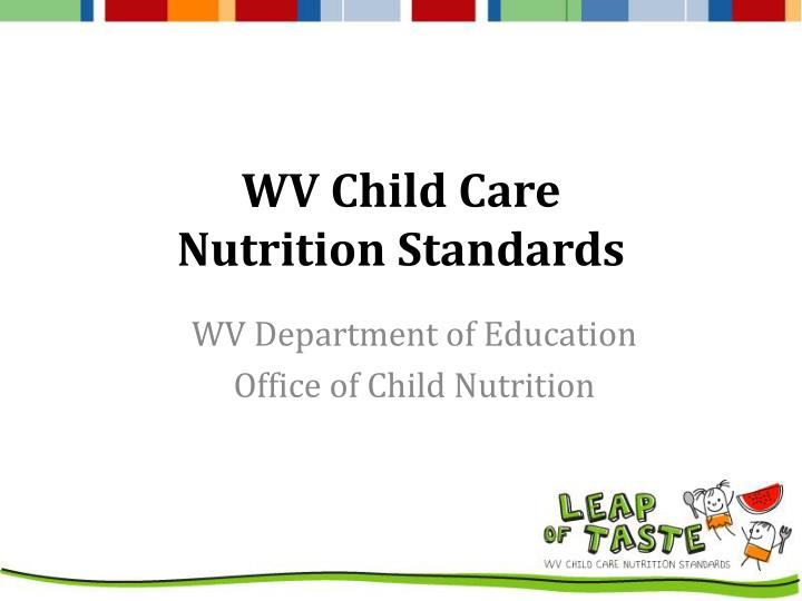 wv child care nutrition standards n.